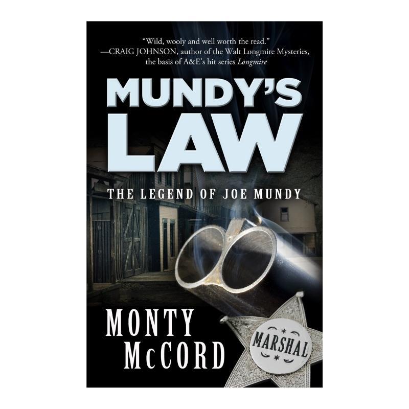 MUNDY'S LAW THE LEGEND OF JOE MUNDY