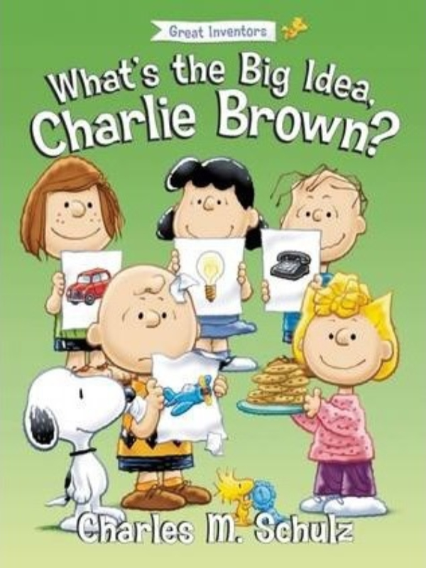 WHATS THE BIG IDEA, CHARLIE BROWN