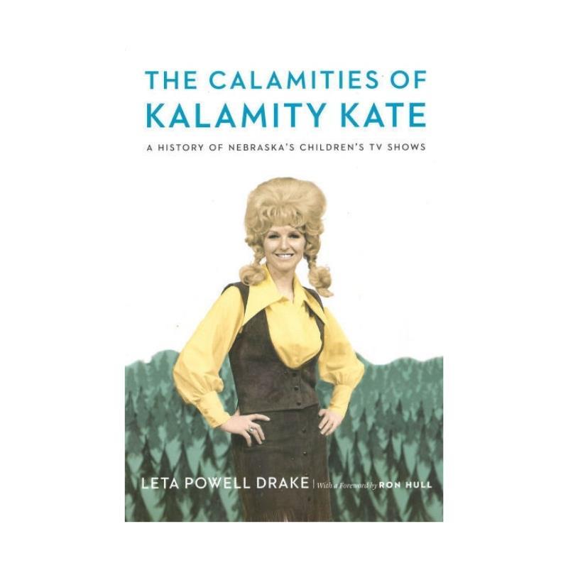 THE CALAMITIES OF KALAMITY KATE
