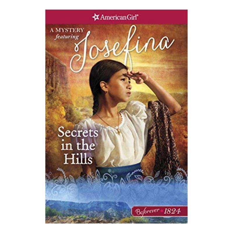 JOSEFINA SECRETS IN THE HILLS