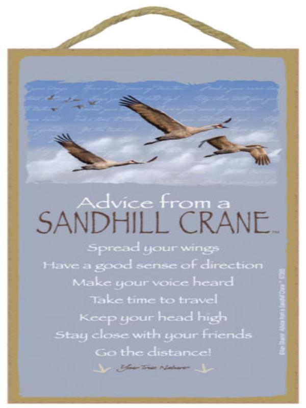 ADVICE SANDHILL CRANE WOOD SIGN
